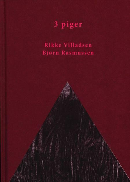 3 piger af Bjørn Rasmussen og Rikke Villadsen