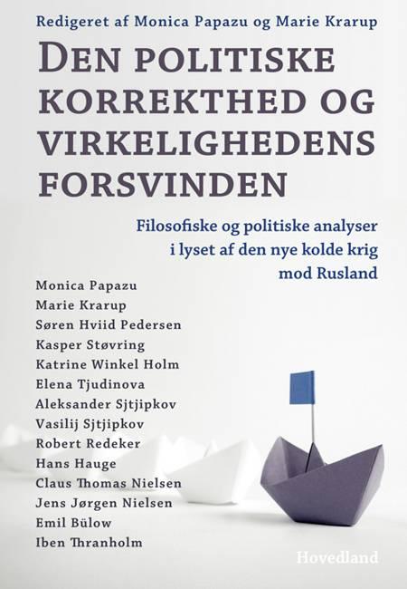 Den politiske korrekthed og virkelighedens forsvinden af Monica Papazu og Marie Krarup