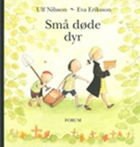 Små døde dyr af Ulf Nilsson