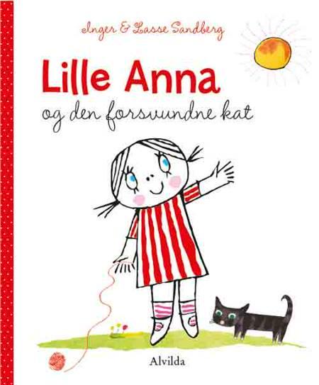 Lille Anna og den forsvundne kat af Inger Sandberg og Lasse Sandberg