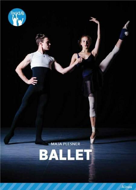 Ballet, Blå Fagklub af Maja Plesner