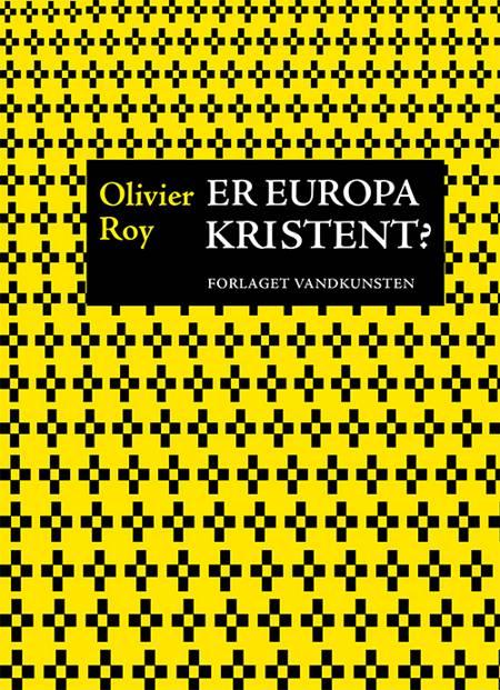 Er Europa kristent? af Olivier Roy