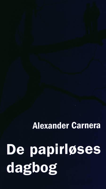 De papirløses dagbog af Alexander Carnera