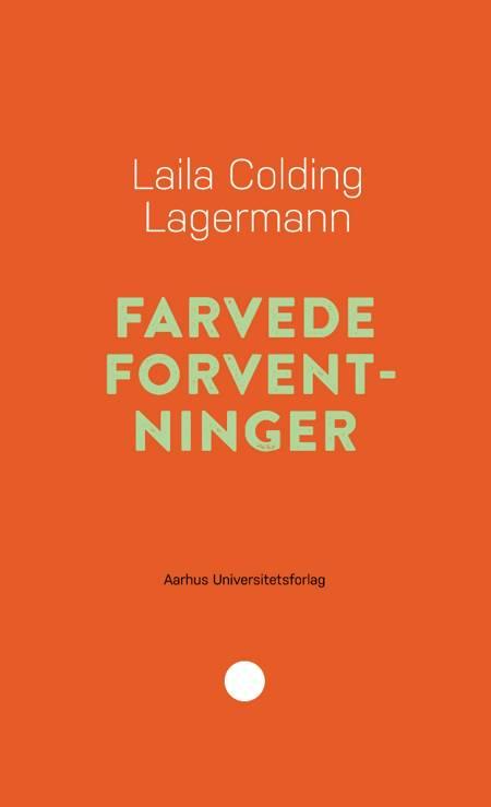 Farvede forventninger af Laila Colding Lagermann