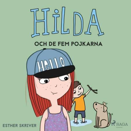 Hilda och de fem pojkarna af Esther Skriver