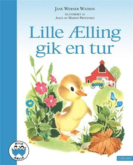 Lille Ælling gik en tur af Jane Werner Watson