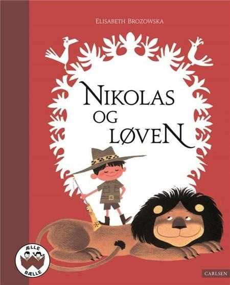 Nikolas og løven af Elisabeth Brozowska