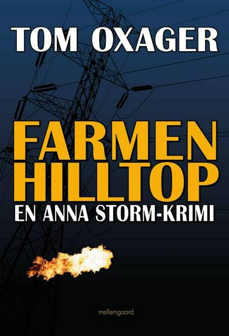 Farmen Hilltop af Tom Oxager