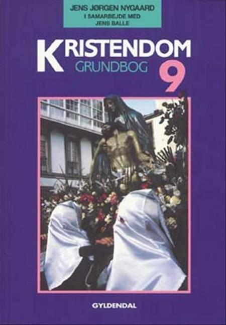 Kristendom 9 af Jens Jørgen Nygaard