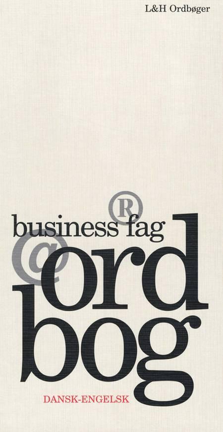 Business fagordbog, dansk-engelsk af Charlotte Langkilde, Thomas Arentoft Nielsen og Jørgen Høedt