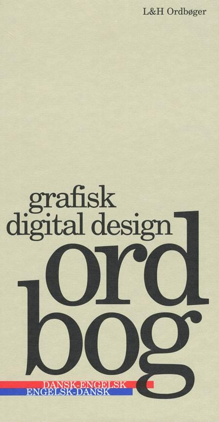 Grafisk digital design ordbog af Thomas Arentoft Nielsen