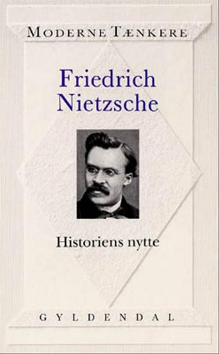 Historiens nytte af Friedrich Nietzsche