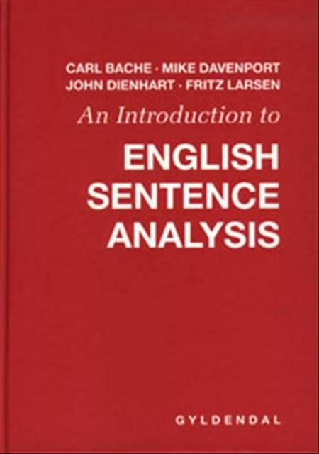 An introduction to English sentence analysis af Carl Bache, Fritz Larsen, John Michael Dienhart og Mike Davenport m.fl.