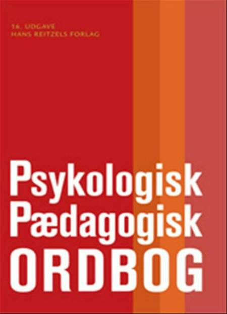 Psykologisk-pædagogisk ordbog af Mogens Hansen, Poul Thomsen, Ole Varming og Peter Østergaard Andersen