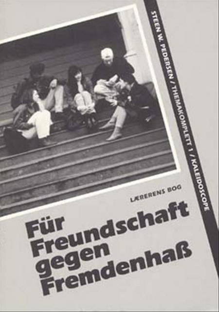 Für Freundschaft - gegen Fremdenhaß af Steen W. Pedersen