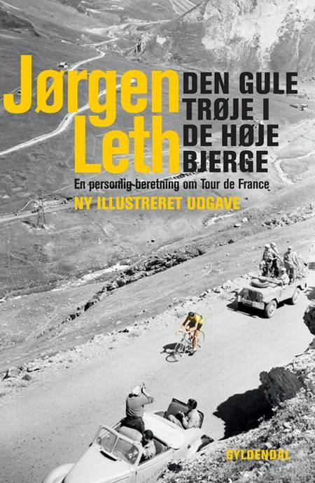 Den gule trøje i de høje bjerge af Jørgen Leth