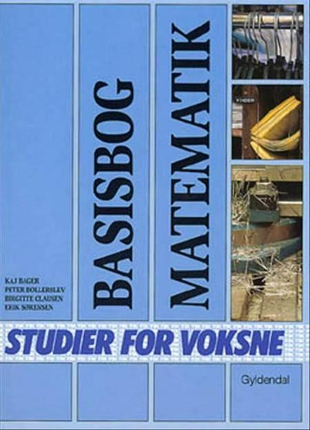 Basisbog - matematik af Kaj Bager