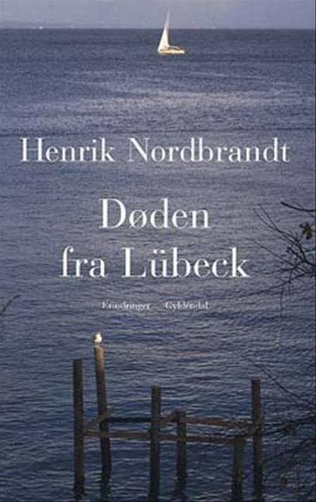 Døden fra Lübeck af Henrik Nordbrandt