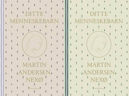 Ditte Menneskebarn 1-2 af Martin Andersen Nexø