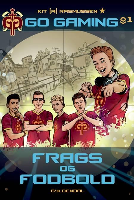 Go Gaming 1 - Frags og fodbold af Kit A. Rasmussen