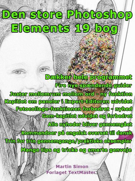 Den store Photoshop Elements 19 bog af Martin Simon