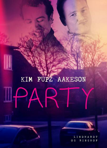 Party af Kim Fupz Aakeson