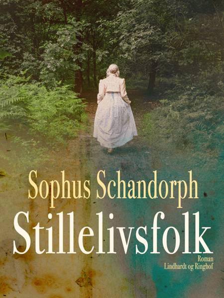 Stillelivsfolk af Sophus Schandorph