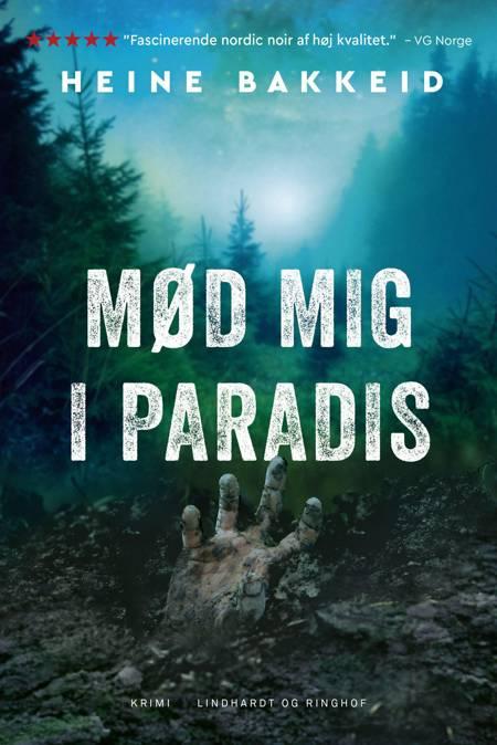 Mød mig i paradis af Heine Bakkeid
