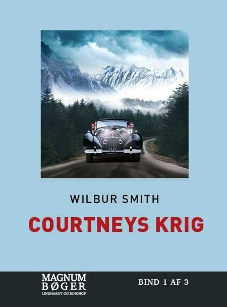 Courtneys krig (Storskrift) af Wilbur Smith