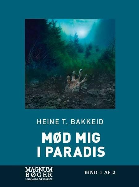 Mød mig i paradis (Storskrift) af Heine Bakkeid