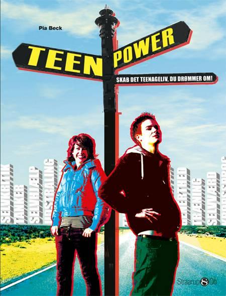 Teenpower af Pia Beck