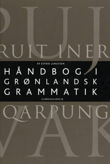 Håndbog i grønlandsk grammatik af Estrid Janussen