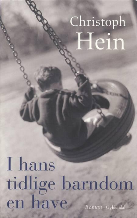 I hans tidlige barndom en have af Christoph Hein