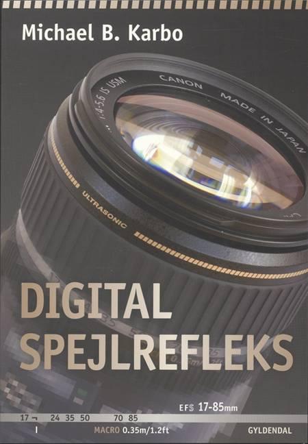 Digital spejlrefleks af Michael Karbo