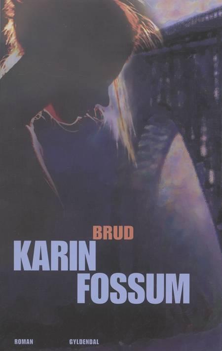 Brud af Karin Fossum