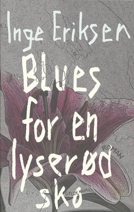 Blues for en lyserød sko af Inge Eriksen