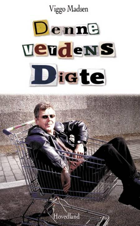 Denne verdens digte af Viggo Madsen