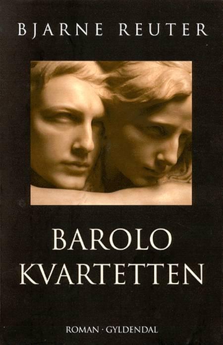 Barolo Kvartetten af Bjarne Reuter