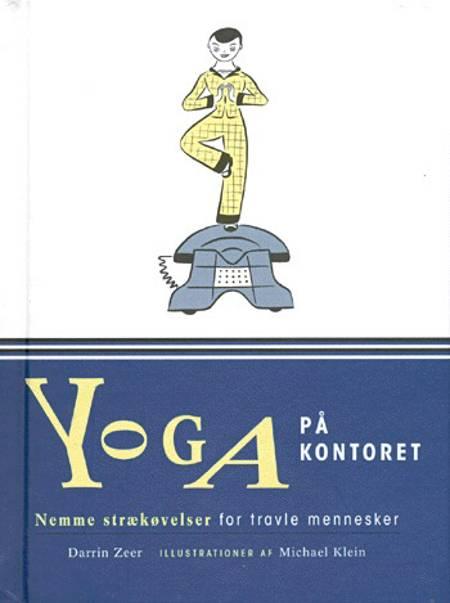 Yoga på kontoret af Darrin Zeer