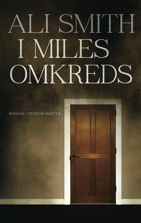 I Miles omkreds af Ali Smith