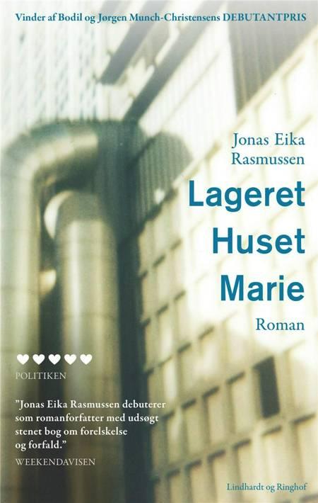 Lageret, Huset, Marie af Jonas Eika