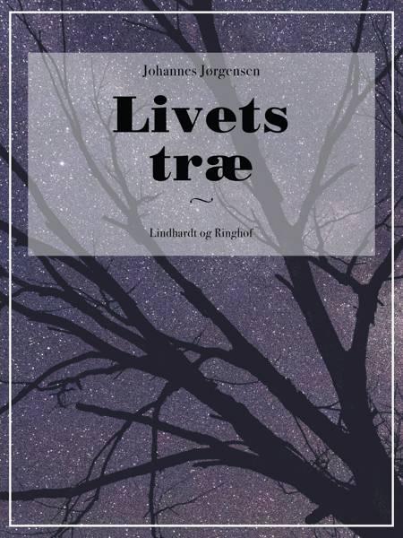 Livets træ af Johannes Jørgensen