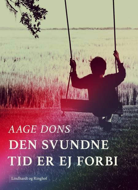 Den svundne tid er ej forbi af Aage Dons
