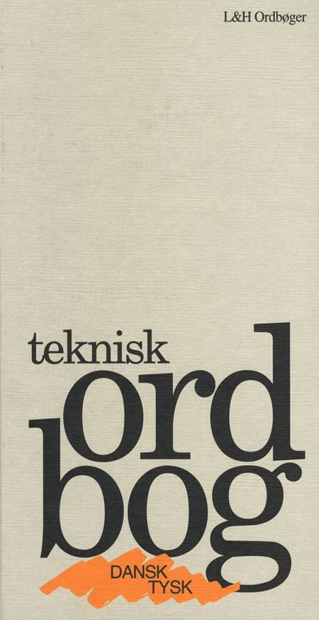 Teknisk Ordbog, Dansk-Tysk/Tysk-dansk