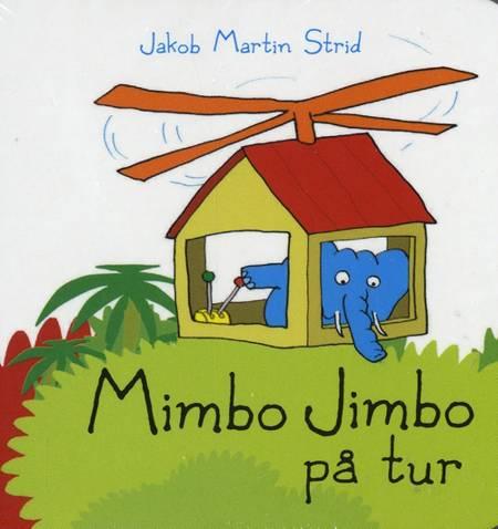 Mimbo Jimbo på tur af Jakob Martin Strid
