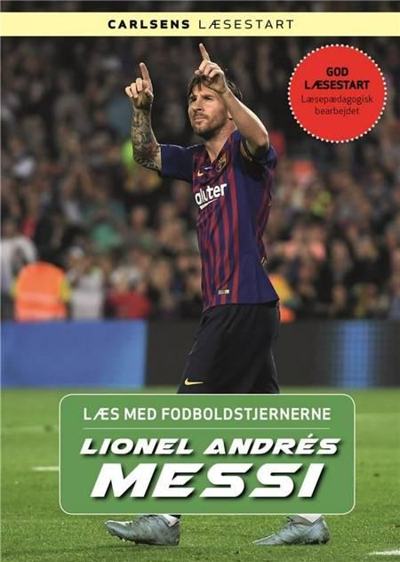 Læs med fodboldstjernerne - Lionel Messi af Christian Mohr Boisen