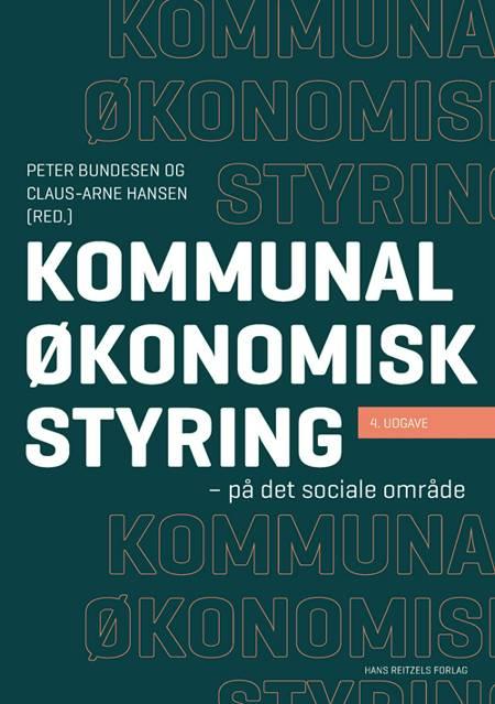 Kommunal økonomisk styring af Peter Bundesen, Claus-Arne Hansen og Allan Klitmøller m.fl.