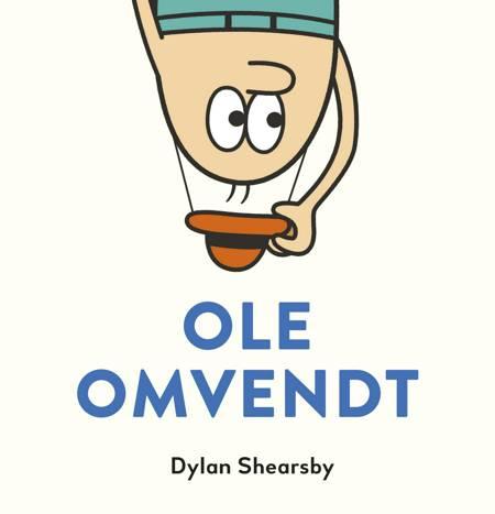 Ole Omvendt af Dylan Shearsby