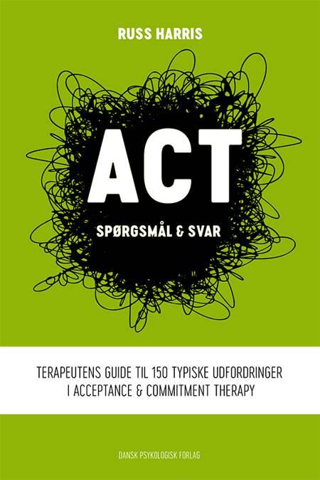 ACT - spørgsmål & svar af Russ Harris