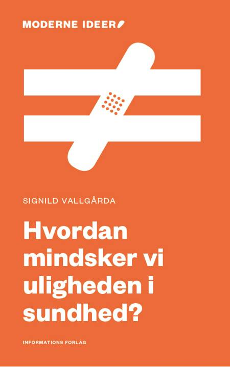 Hvordan mindsker vi uligheden i sundhed? af Signild Vallgårda